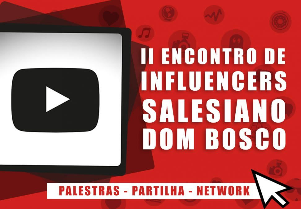 II Encontro de Youtuber e Influencers Salesiano