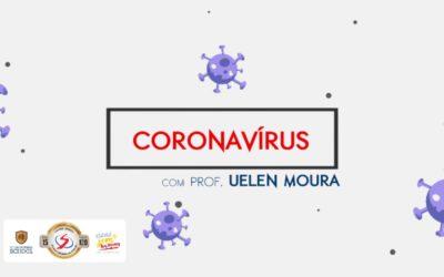 Vigilância em Saúde: Saiba mais sobre o Coronavírus.